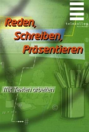 Reden, Schreiben, Präsentieren - Lieselotte Kinskofer
