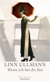 Wenn ich bei dir bin - Linn Ullmann