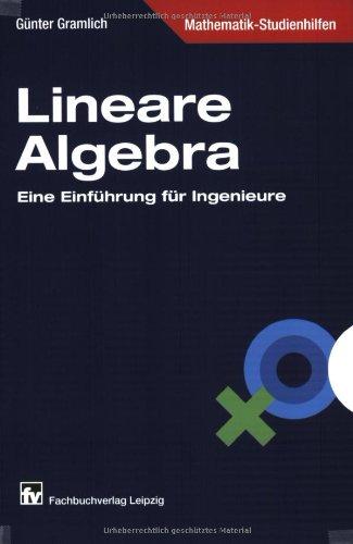 Lineare Algebra. Anwendungen für Ingenieure - G...
