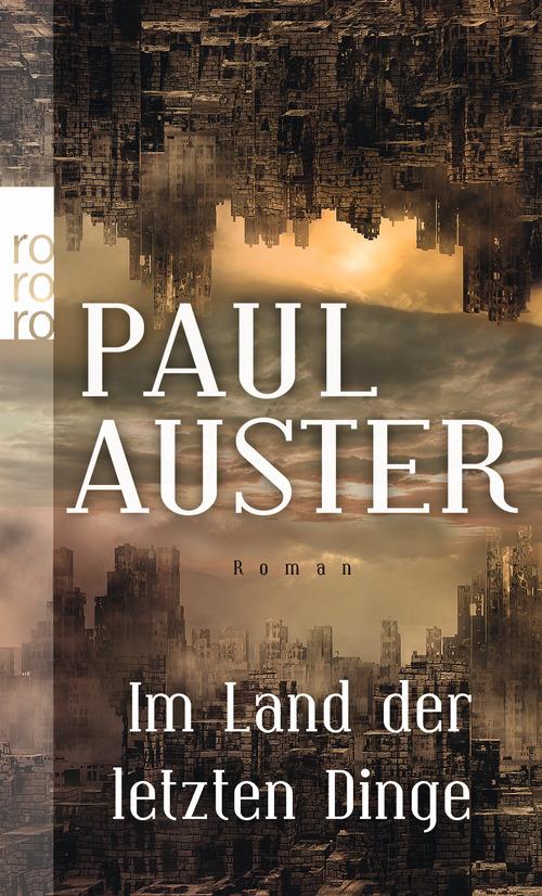 Im Land der letzten Dinge (rororo) - Paul Auster