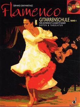 Flamenco Gitarrenschule. Bd.1, mit Audio-CD - Gerhard Graf-Martinez