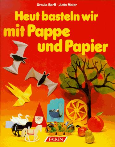 Heut basteln wir mit Pappe und Papier. - Ursula...