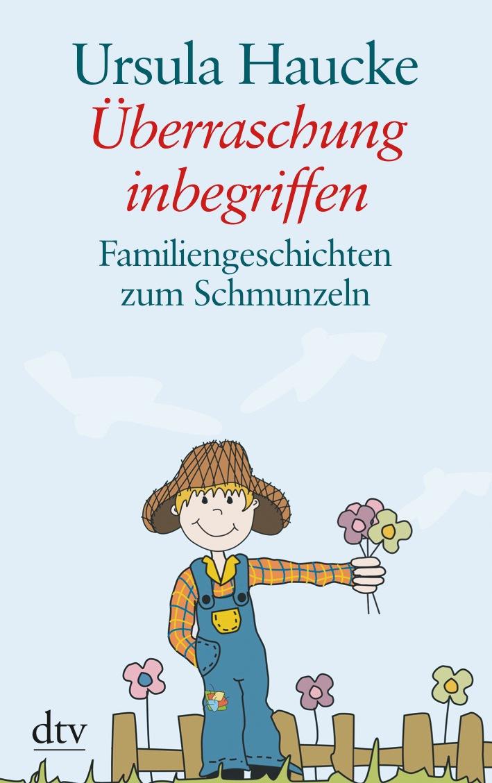 Überraschung inbegriffen: Familiengeschichten z...