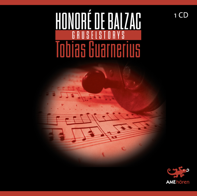 Tobias Guarnerius - Honoré de Balzac