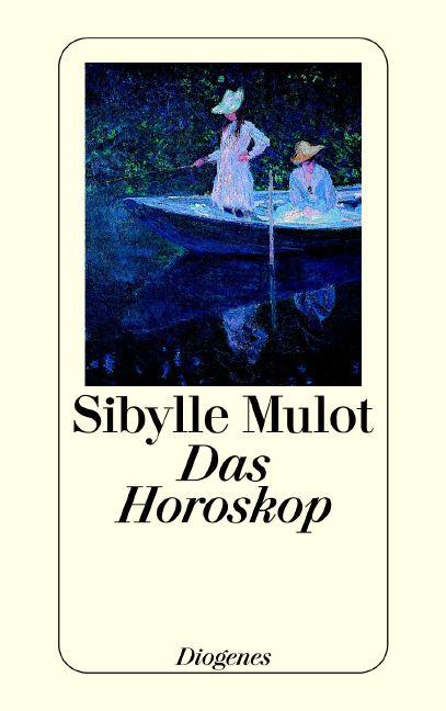 Das Horoskop. - Sibylle Mulot