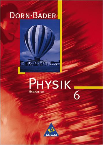 Physik - Sekundarstufe I - Neubearbeitung: Dorn...
