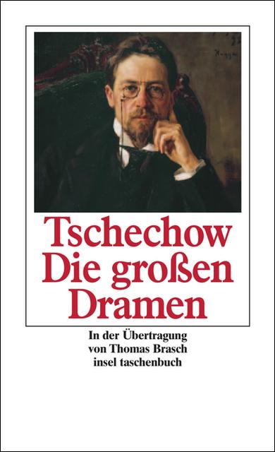 Die großen Dramen - Anton Tschechow
