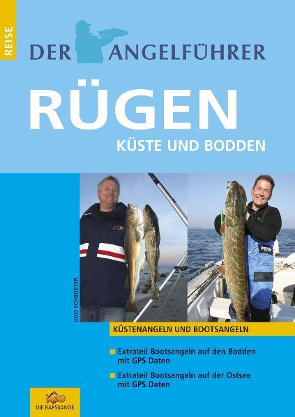 Der Angelführer Rügen: Küste und Bodden - Udo S...