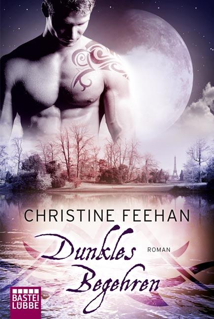 Dunkles Begehren - Christine Feehan
