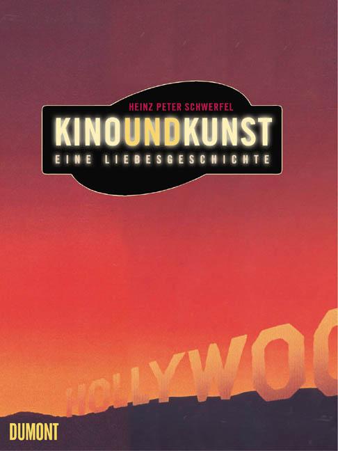 Kino und Kunst - Heinz P. Schwerfel