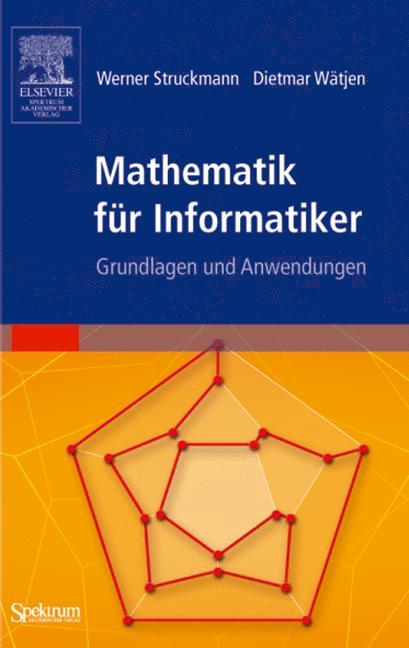 Mathematik für Informatiker: Grundlagen und Anw...