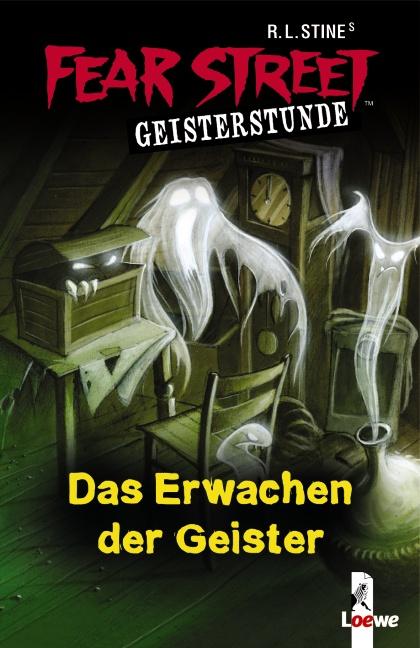 Fear Street Geisterstunde: Das Erwachen der Geister - R. L. Stine [2 Romane in einem Band]