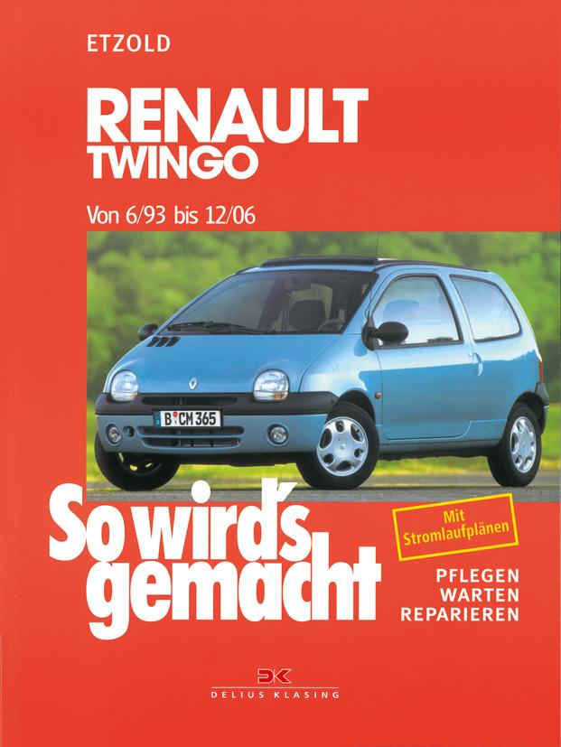 So wird´s gemacht. Pflegen - warten - reparieren: So wird´s gemacht: So wird´s gemacht, Bd.95, Renault Twingo ab 6/93: P