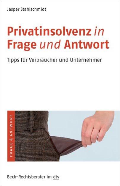 Privatinsolvenz in Frage und Antwort: Tipps für...