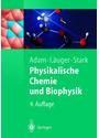 Physikalische Chemie und Biophysik - Gerold Adam [4. Auflage 2006]