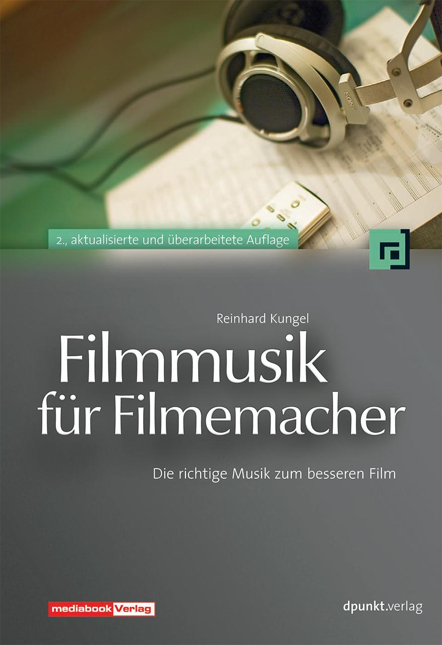 Filmmusik für Filmemacher: Die richtige Musik z...
