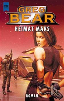 Heimat Mars. - Greg Bear