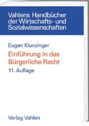 Einführung in das Bürgerliche Recht - Eugen Klunzinger