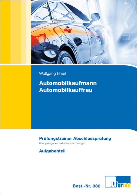 Prüfungstrainer Abschlussprüfung Automobilkaufm...