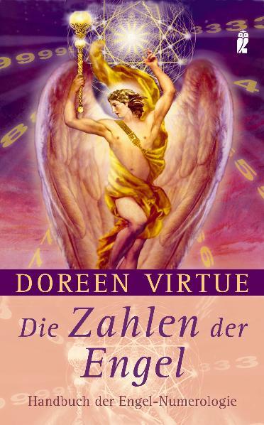 Die Zahlen der Engel: Handbuch der Engel-Numerologie - Doreen Virtue