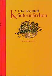Kräutermärchen - Folke Tegetthoff