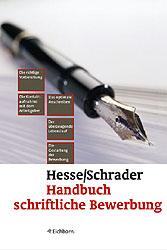 Handbuch Schriftliche Bewerbung: Die richtige V...