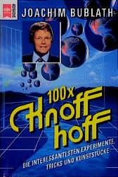 100 x Knoff - hoff. Die interessantesten Experi...