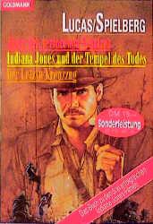 Jäger des verlorenen Schatzes / Indiana Jones und der Tempel des Todes / Der Letzte Kreuzzug - Campbell Black [3 Romane in einem Band]