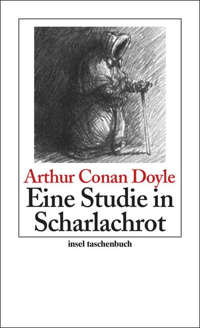 Eine Studie in Scharlachrot - Sir Arthur Conan Doyle