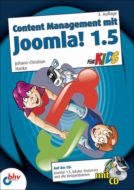 Content Management mit Joomla! 1.5 für Kids - J...