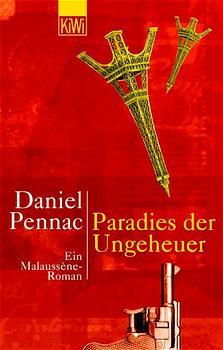 Paradies der Ungeheuer - Ein Malaussene-Roman - Daniel Pennac