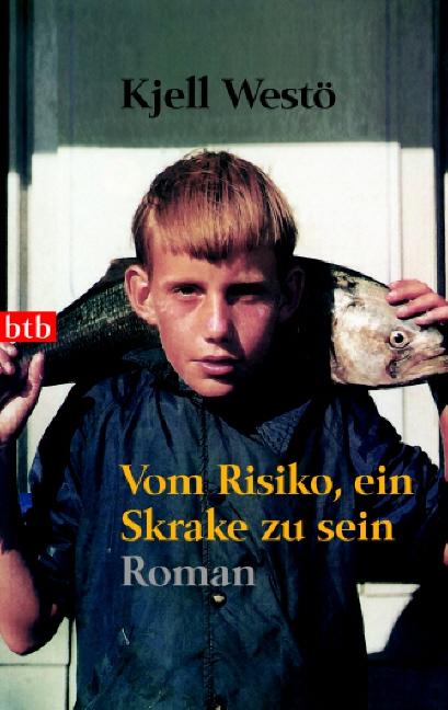 Vom Risiko, ein Skrake zu sein - Kjell Westö