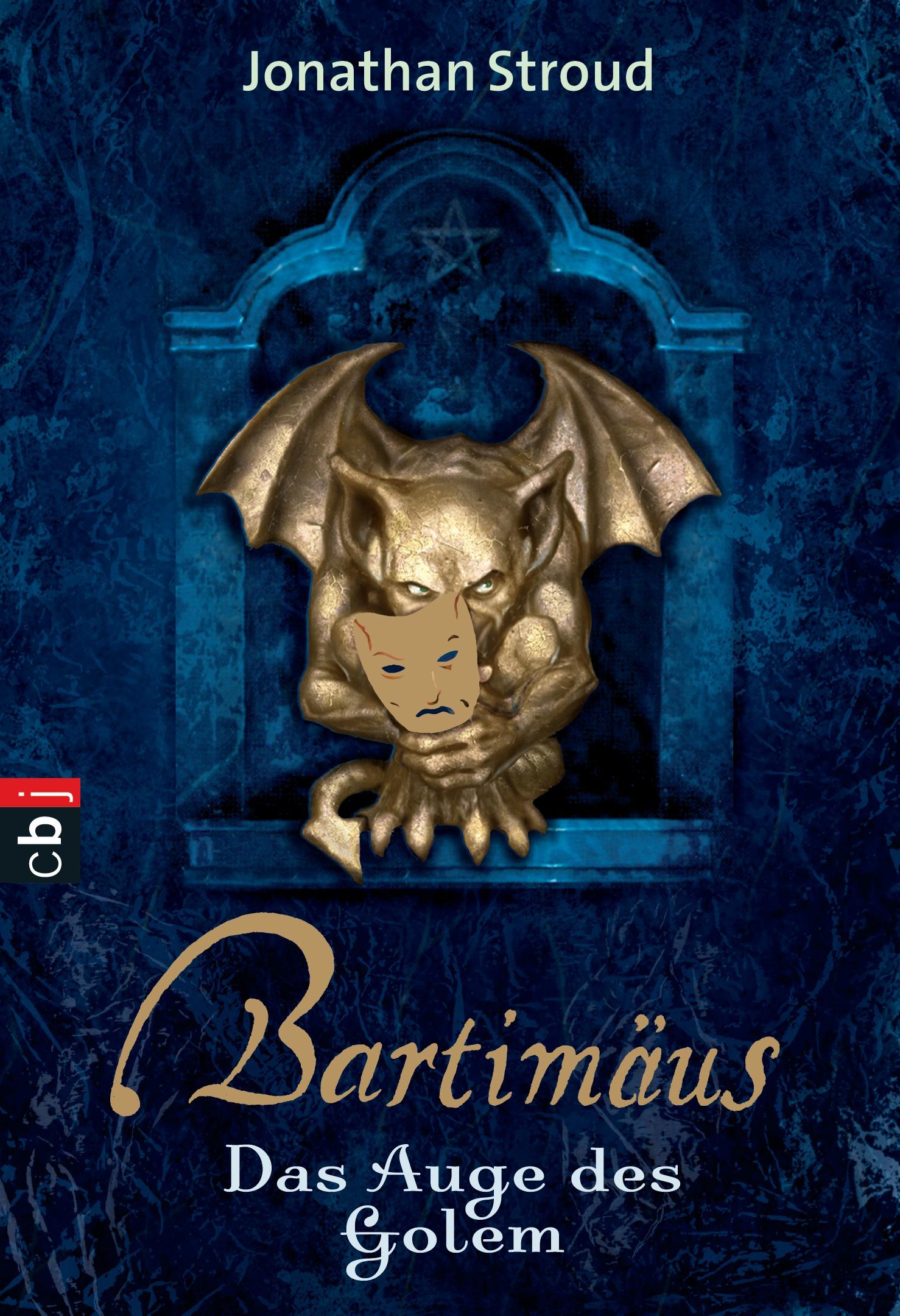 Bartimäus - Das Auge des Golem - Jonathan Stroud