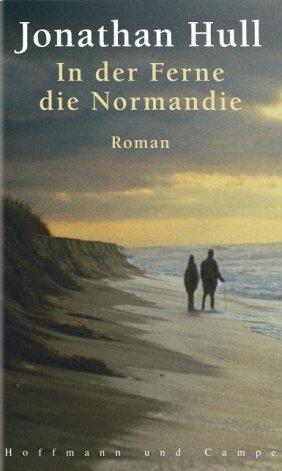 In der Ferne, die Normandie - Jonathan Hull