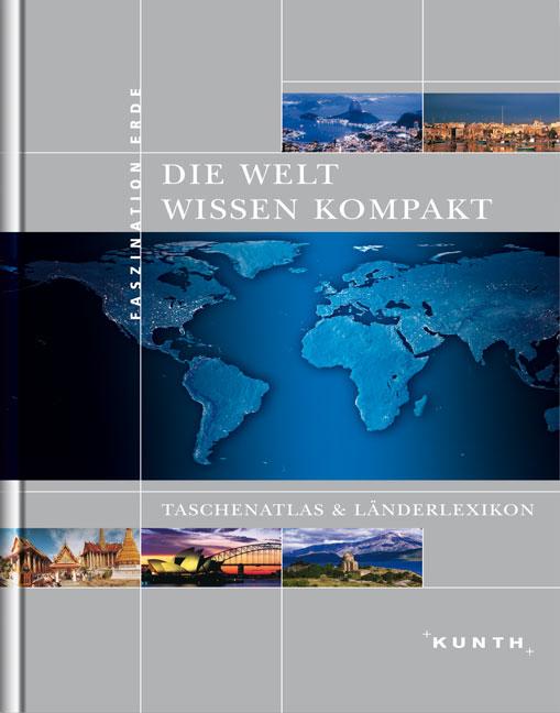 Die Welt - Wissen kompakt: Taschenatlas und Län...