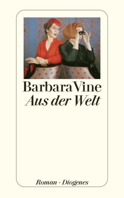 Aus der Welt - Barbara Vine