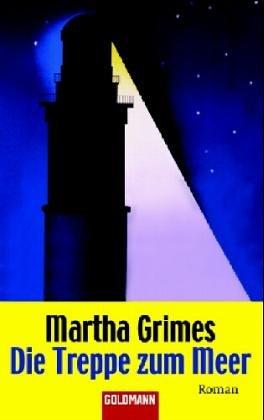 Die Treppe zum Meer. - Martha Grimes
