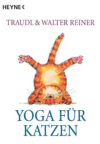 Yoga für Katzen - Traudel Reiner