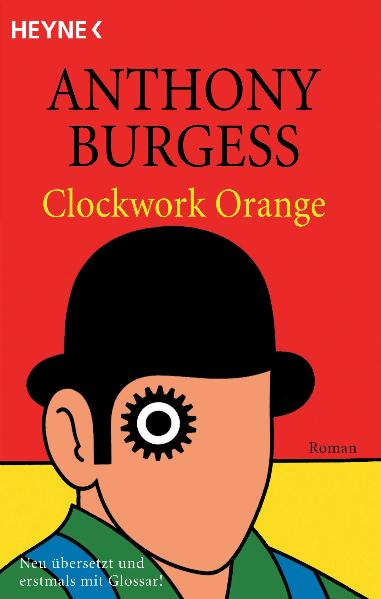 Clockwork Orange - Anthony Burgess