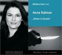 Winter in Kanada - Anna Kalman
