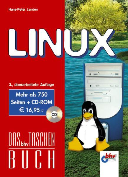LINUX, mit CD-ROM. bhv Taschenbuch - Hans-Peter...