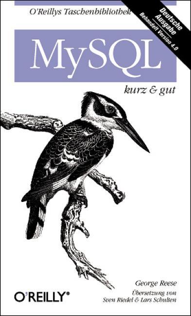 MySQL kurz und gut. - George Reese