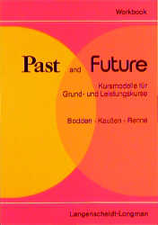 Past and Future, Workbook - Horst Bodden