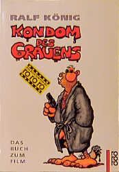Kondom des Grauens. Das Buch zum Film. - Ralf K...