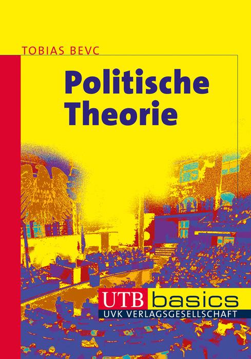 Politische Theorie - Tobias Bevc