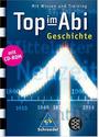 Top im Abi: Geschichte - Mit Wissen und Training - Volker Frielingsdorf [Taschenbuch, mit CD-ROM]
