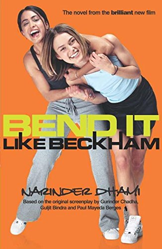 Bend it Like Beckham. (Bite) (Hodder Children´s Books) - Narinder Dhami