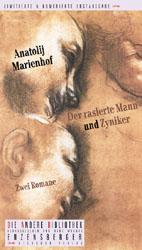 Der rasierte Mann und Zyniker - Anatoli Marienhof