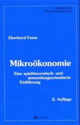 Mikroökonomie. Eine spieltheoretisch- und anwen...
