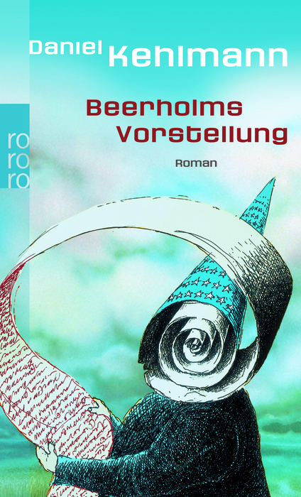Beerholms Vorstellung (rororo) - Daniel Kehlmann